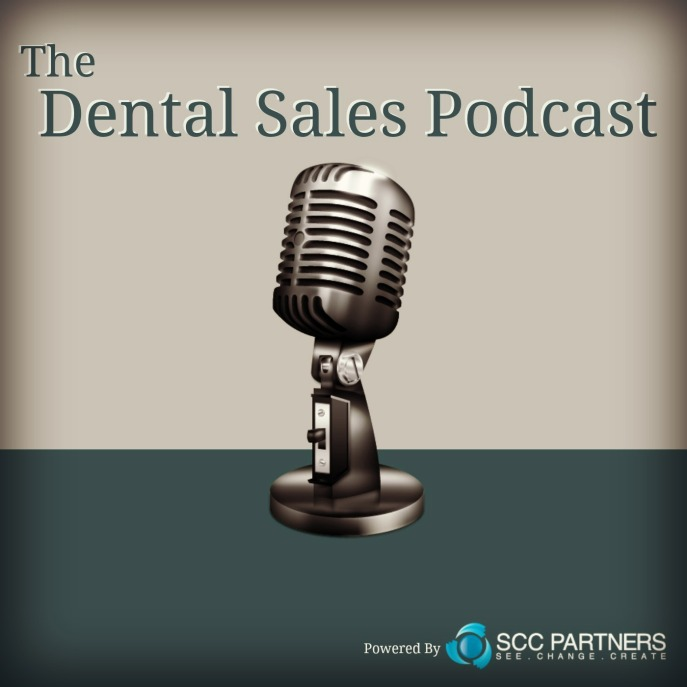 Newest Dental Sales Podcast - ideas for Summer sales approach